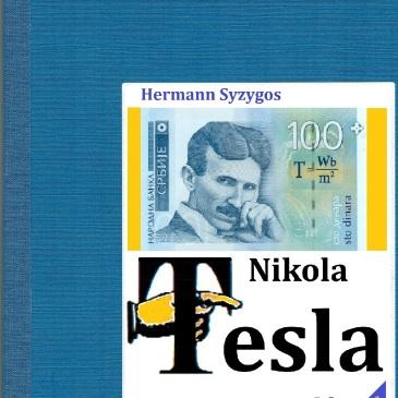 Nikola Tesla; von Hermann Syzygos