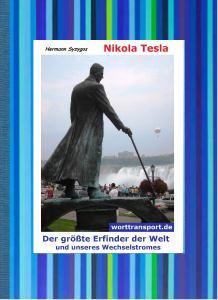Hermann_Syzygos-NIKOLA_TESLA-der-größte-Erfinder-der-Welt-und-unseres-Wechselstromes