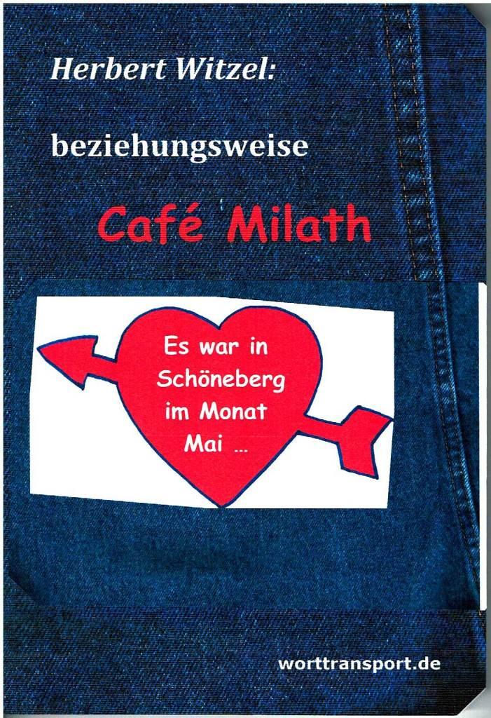bzw. Café Milath
