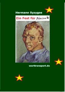 Hermann_Syzygos-Ein-Fest-für-Vincent
