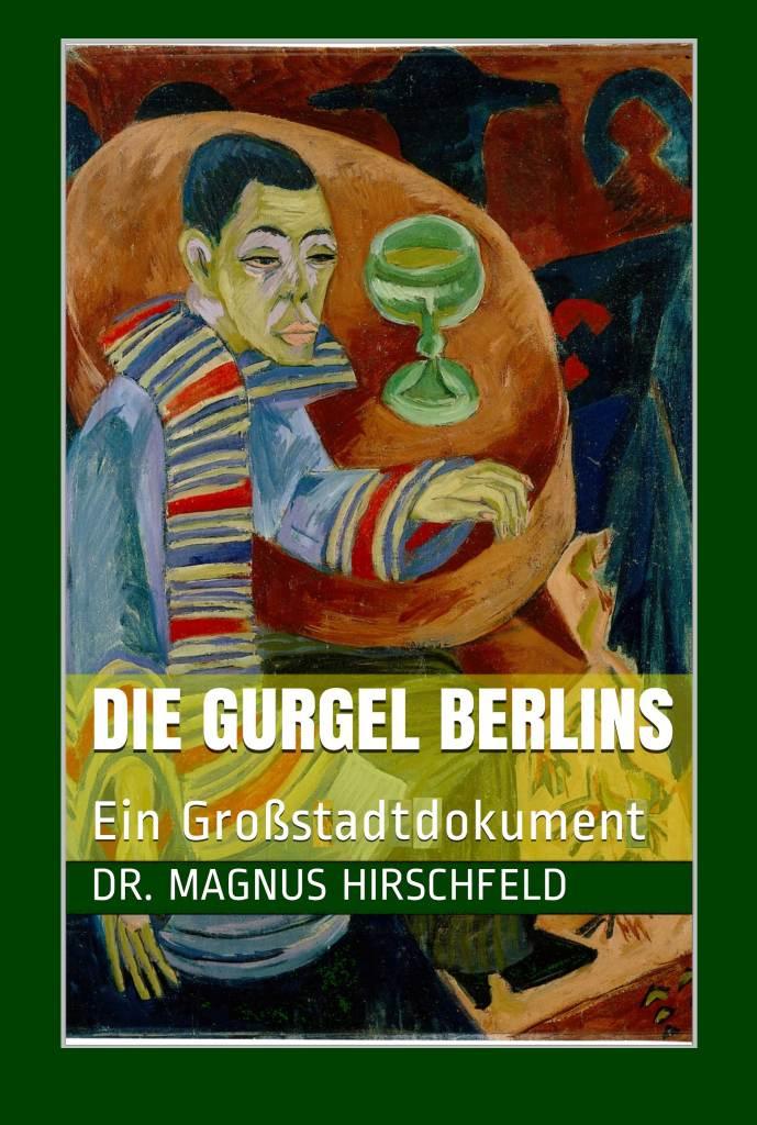 Hirschfeld_Die-Gurgel-Berlins